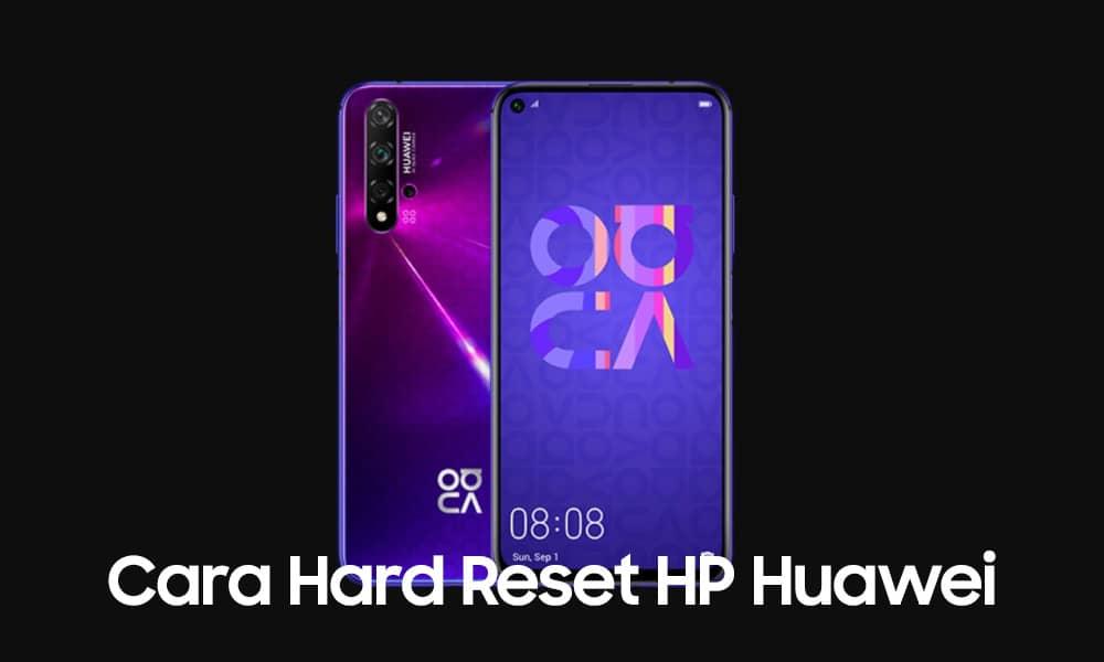 Cara Hard Reset HP Huawei